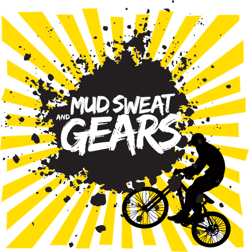 Mud Sweat and Gears